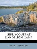 Girl Scouts at Dandelion Camp