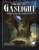 Cthulhu by Gaslight:...