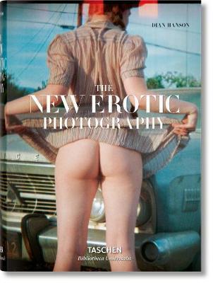 The new erotic photography. Ediz. tedesca, inglese e francese