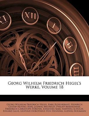 Georg Wilhelm Friedrich Hegel's Werke, Achtzehnter Band