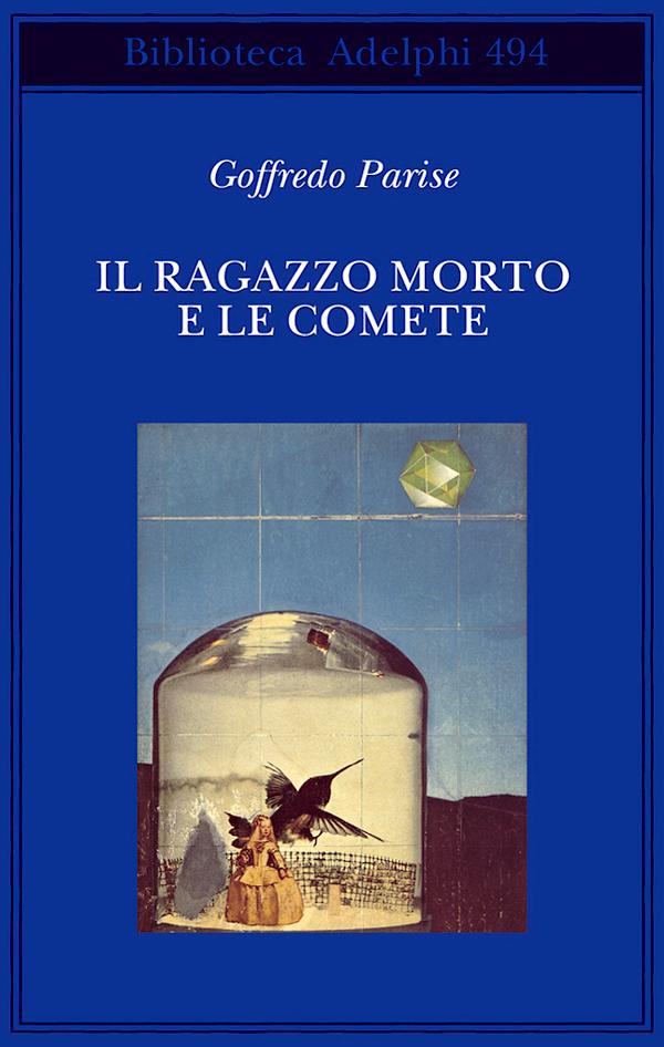 Il ragazzo morto e le comete
