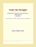 Under the Skylights (Webster's Chinese Traditional Thesaurus Edition)