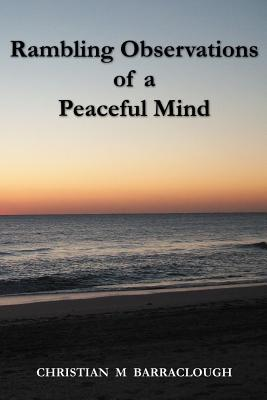 Rambling Observations of a Peaceful Mind