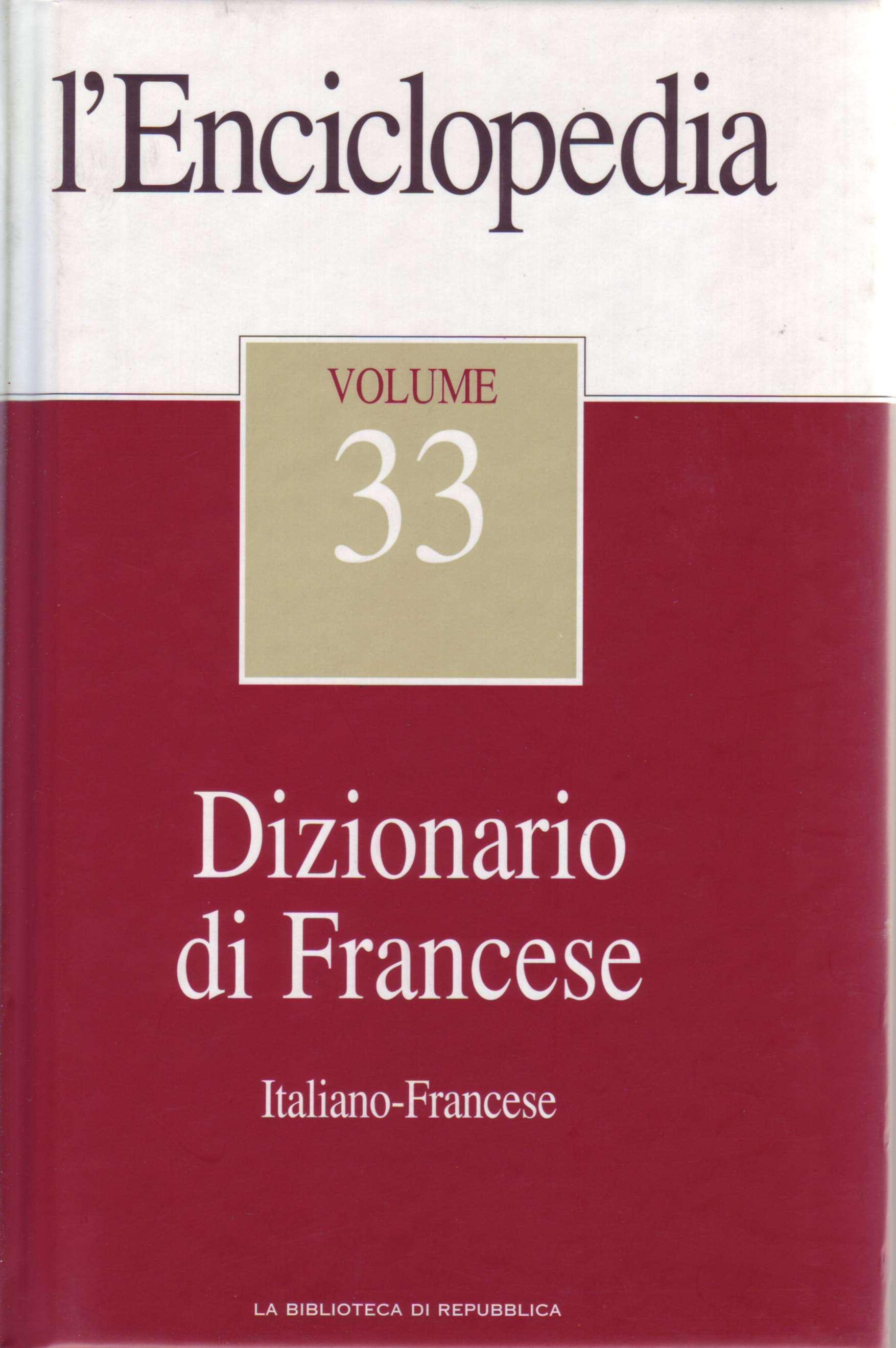 L'Enciclopedia - Vol. 33 - Dizionario di Francese 2