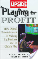 Playing for Profit