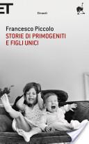 Storie di primogeniti e figli unici