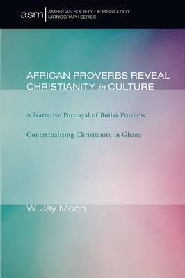 African Proverbs Reveal Christianity in Culture