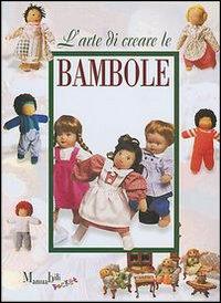 L' arte di creare le bambole