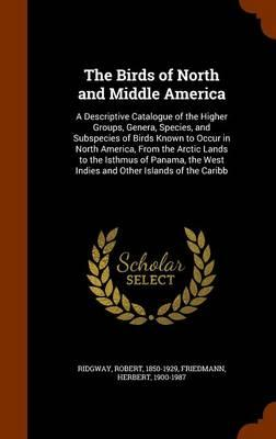The Birds of North and Middle America