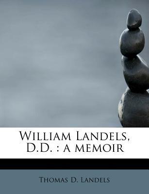 William Landels, D.D.