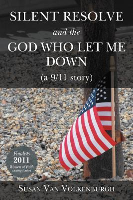 Silent Resolve and the God Who Let Me Down