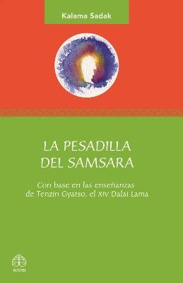 La pesadilla del samsara