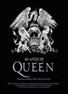 40 anni di Queen