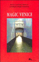Magic Venice. Ediz. italiana