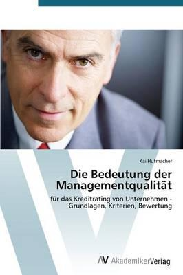 Die Bedeutung der Managementqualität