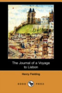 The Journal of a Voyage to Lisbon (Dodo Press)