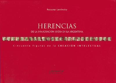 HERENCIAS INMIGRACION JUDIA EN ARGENTINA