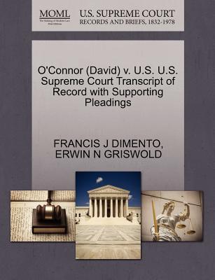 O'Connor (David) V. U.S. U.S. Supreme Court Transcript of Record with Supporting Pleadings