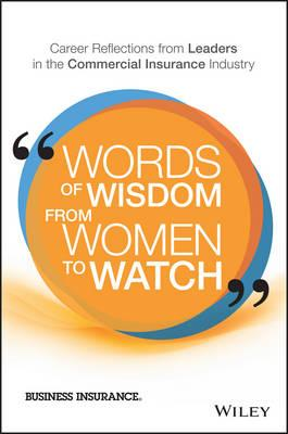 Words of Wisdom from Women to Watch