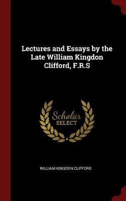 Lectures and Essays ...