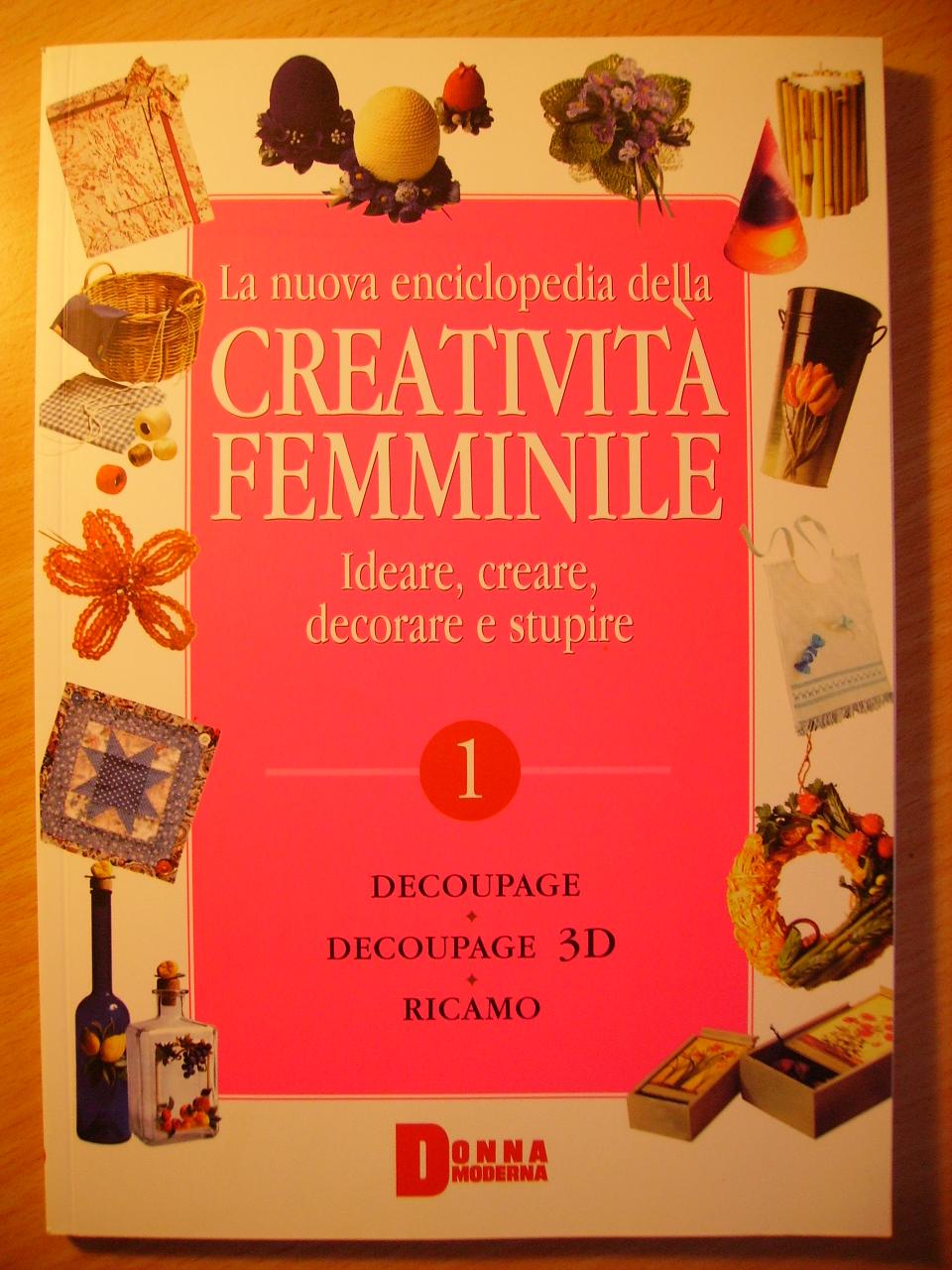 La nuova enciclopedia della creatività femminile