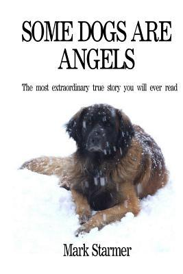 Some Dogs Are Angels