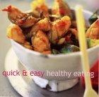 Quick and Easy Healthy Eating