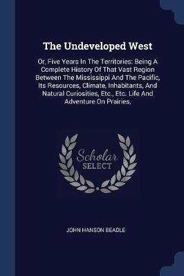 The Undeveloped West