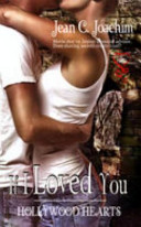 If I Loved You (Hollywood Hearts 1)