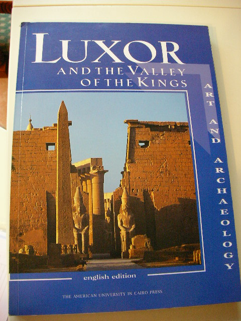 Luxor And The Vallery Of The Kings