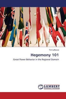 Hegemony 101