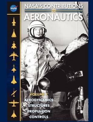 NASA's Contributions to Aeronuatics Volume I