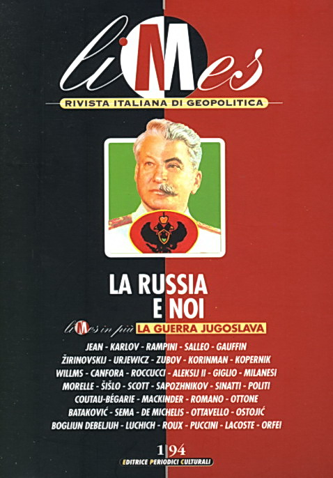 Limes 1.94 / La Russia e noi