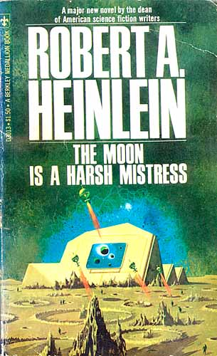 Moon Is a Harsh Mistress