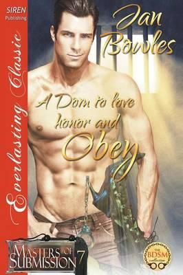 A Dom to Love, Honor, and Obey