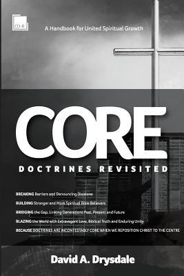Core Doctrines Revisited