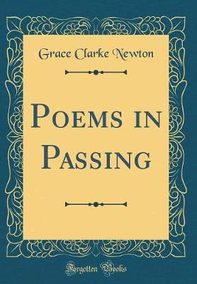 Poems in Passing (Classic Reprint)