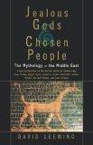 Jealous Gods and Chosen People