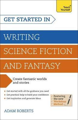 Get Started Writing Science Fiction and Fantasy
