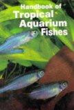 Handbook of tropical aquarium fishes