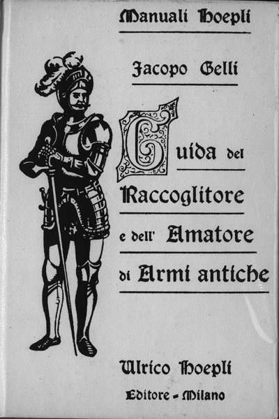 Guida del raccoglitore e dell'amatore di armi antiche