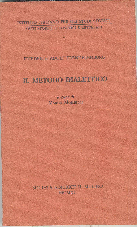 Il metodo dialettico