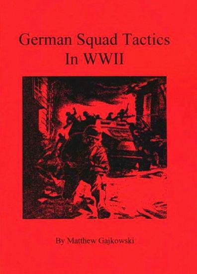German Squad Tactics in WWII