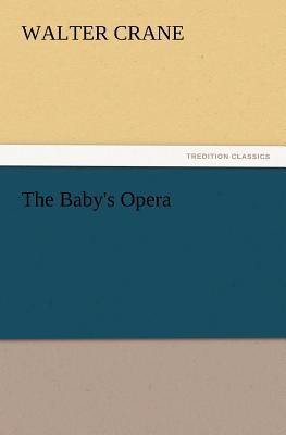 The Baby's Opera