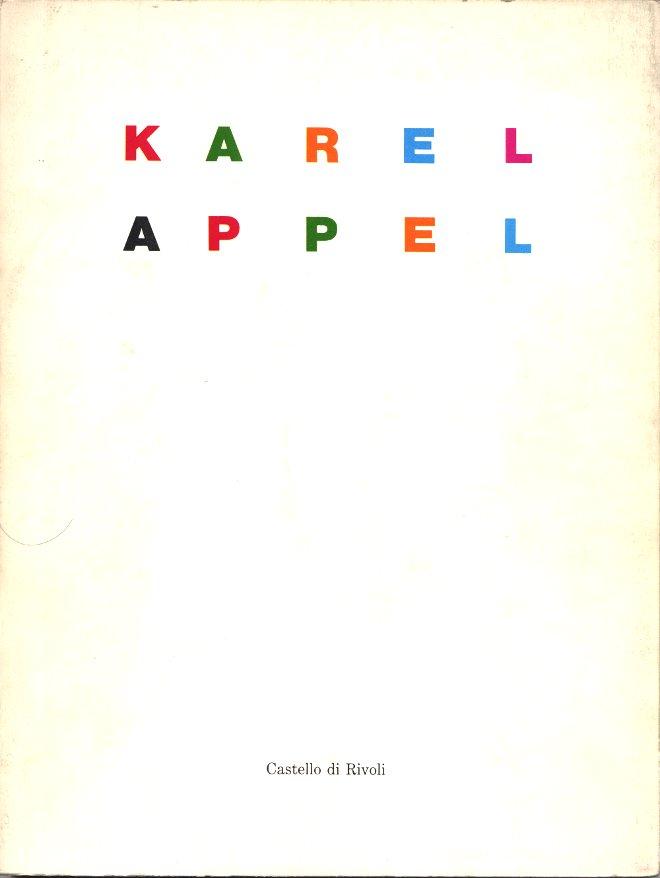 Karel Appel: dipinti, sculture e collages