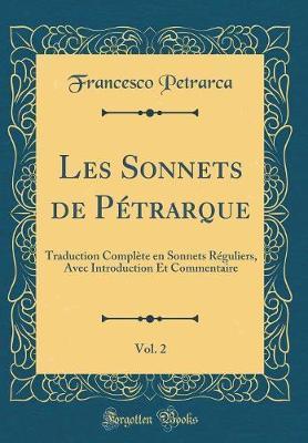 Les Sonnets de Pétrarque, Vol. 2