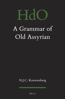 A Grammar of Old Assyrian