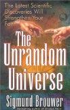 The Unrandom Universe