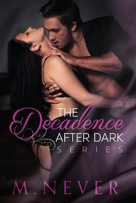The Decadence after Dark Box Set
