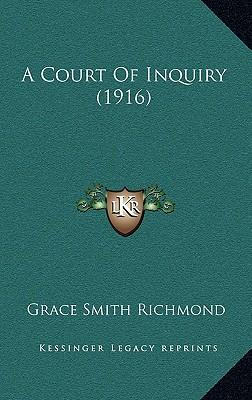 A Court of Inquiry (1916)